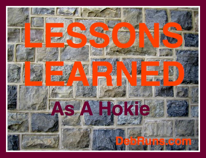 Lessons I Learned as a Young Hokie…