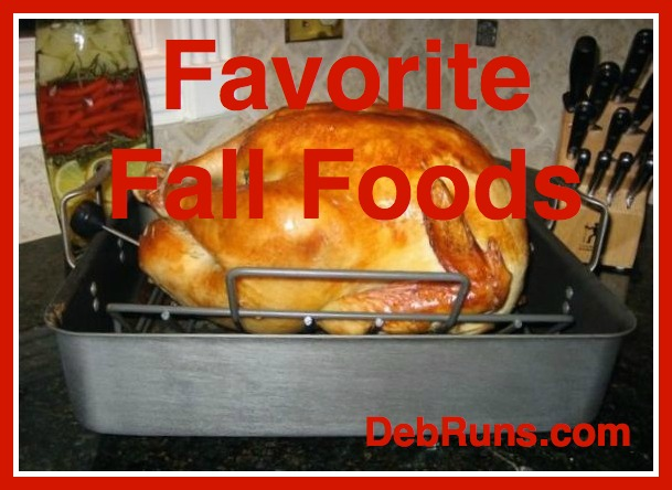 Favorite Fall Foods – But Not Necessarily Healthy