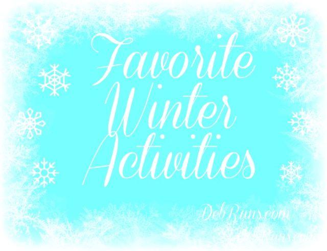 My Favorite Winter Activities