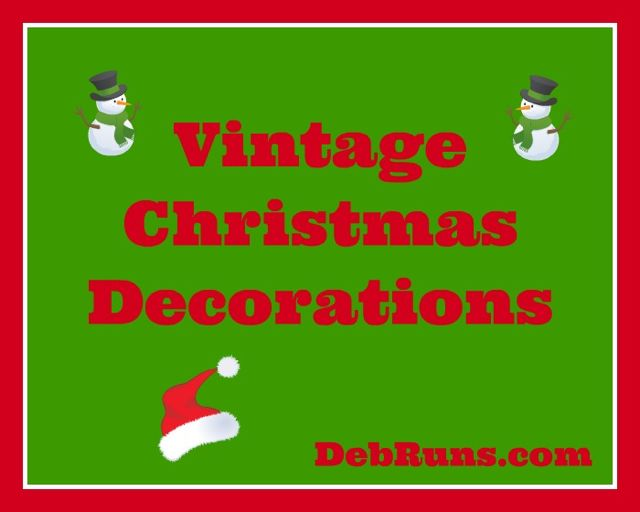 Favorite Vintage Christmas Decorations