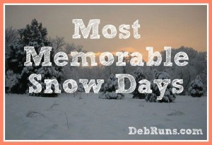 My Most Memorable Snow Days