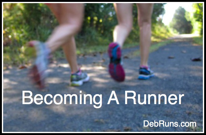 Steps Toward Becoming A Runner
