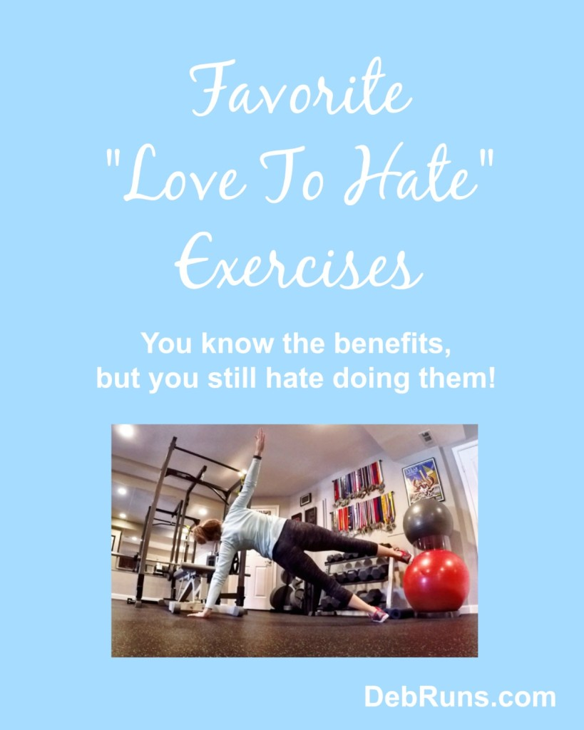 My Favorite Love To Hate Exercises