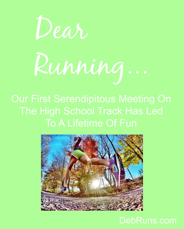 Dear Running – Our First Serendipitous Meeting