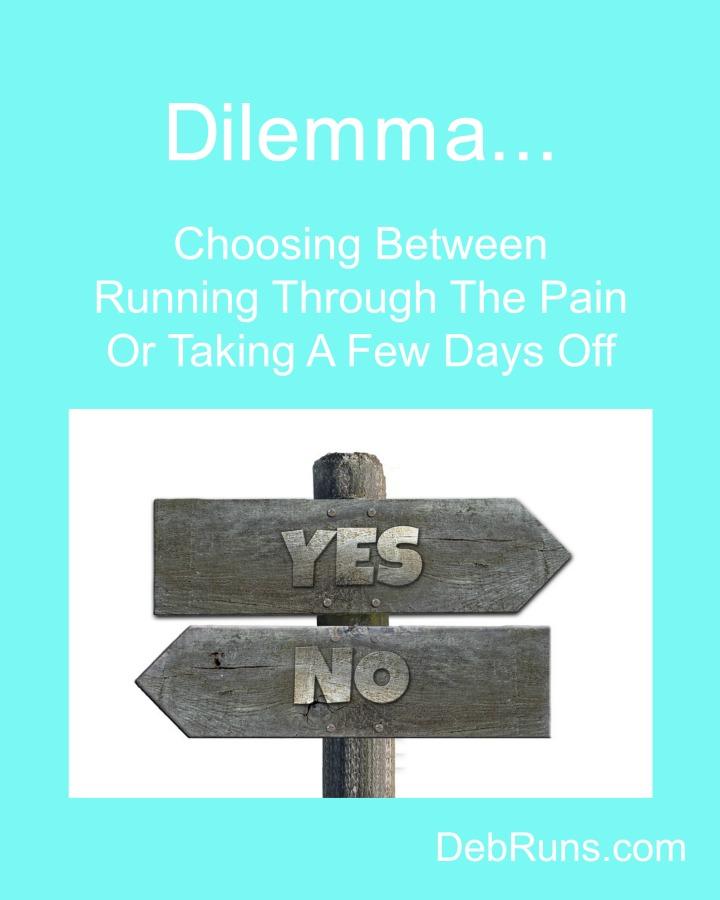Running Dilemmas