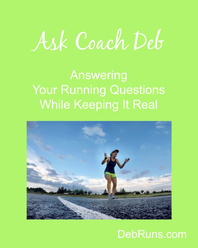 Ask Coach Deb About Running on a Treadmill Versus Outside, Energy Gels, and Running Form