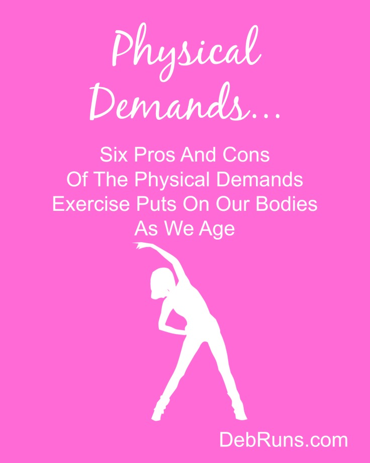 the pros and cons to physical So discover the pros and cons of exercising and how you can determine if exercise is right for you pros: increased energy many people mistakenly believe that exercise will drain their energy for the day, leaving them dull and lifeless and unable to meet the demands of their busy day.