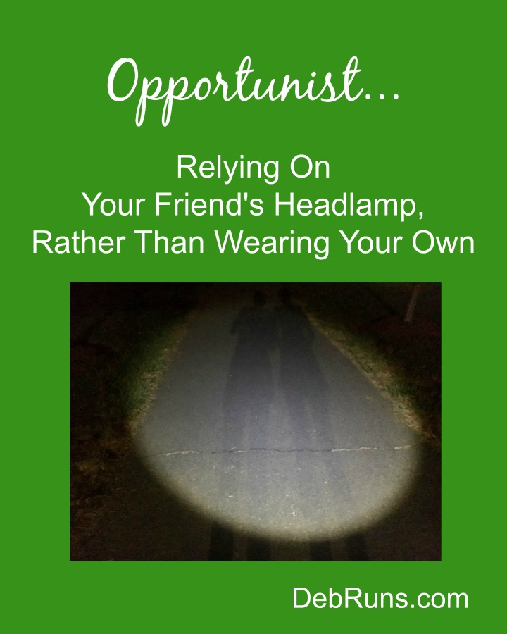 Are You A Running Opportunist?