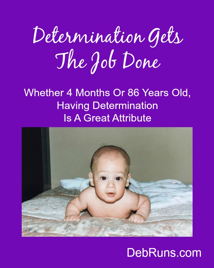 Determination Gets The Job Done