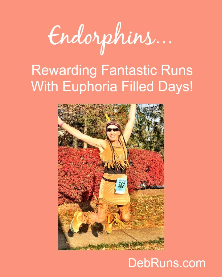 Endorphins: Rewarding Fantastic Runs With Euphoria Filled Days