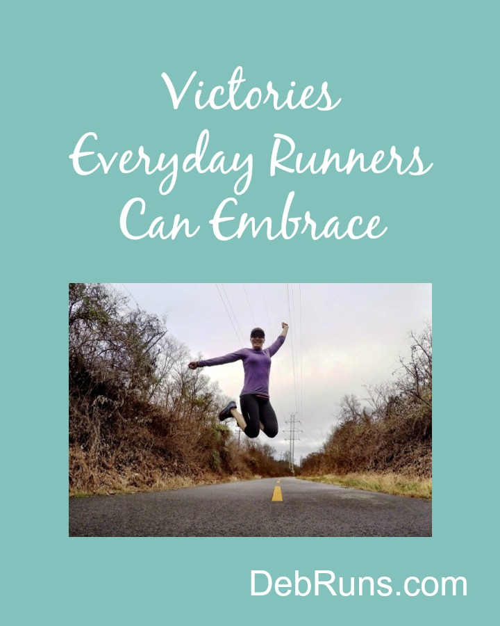 Victories Everyday Runners Can Embrace