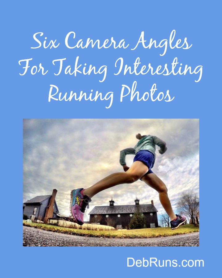 Six Camera Angles For Taking Interesting Running Photos