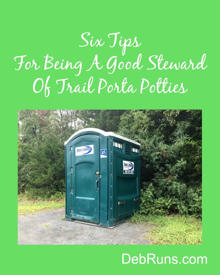 Six Tips For Being A Good Steward Of Trail Porta Potties