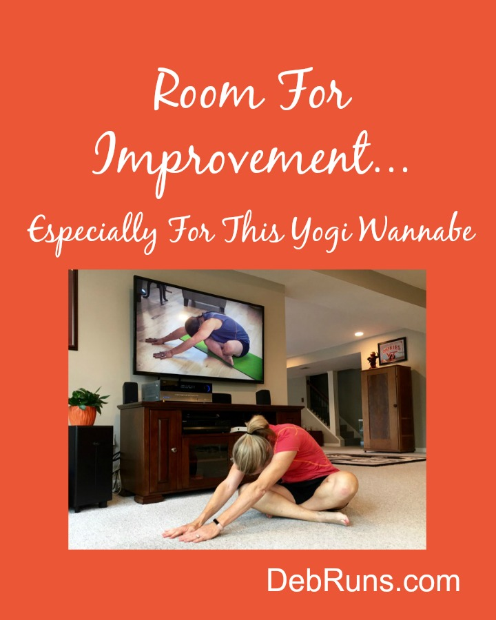 Room For Improvement… Especially For This Yogi Wannabe