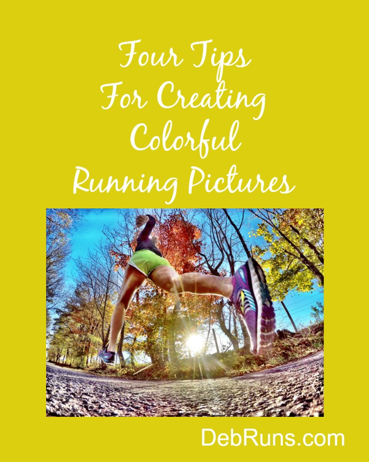 Four Tips For Creating Colorful Running Pictures