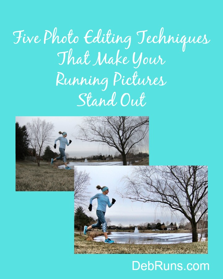 Five Photo Editing Techniques That Make Your Running Pictures Stand Out