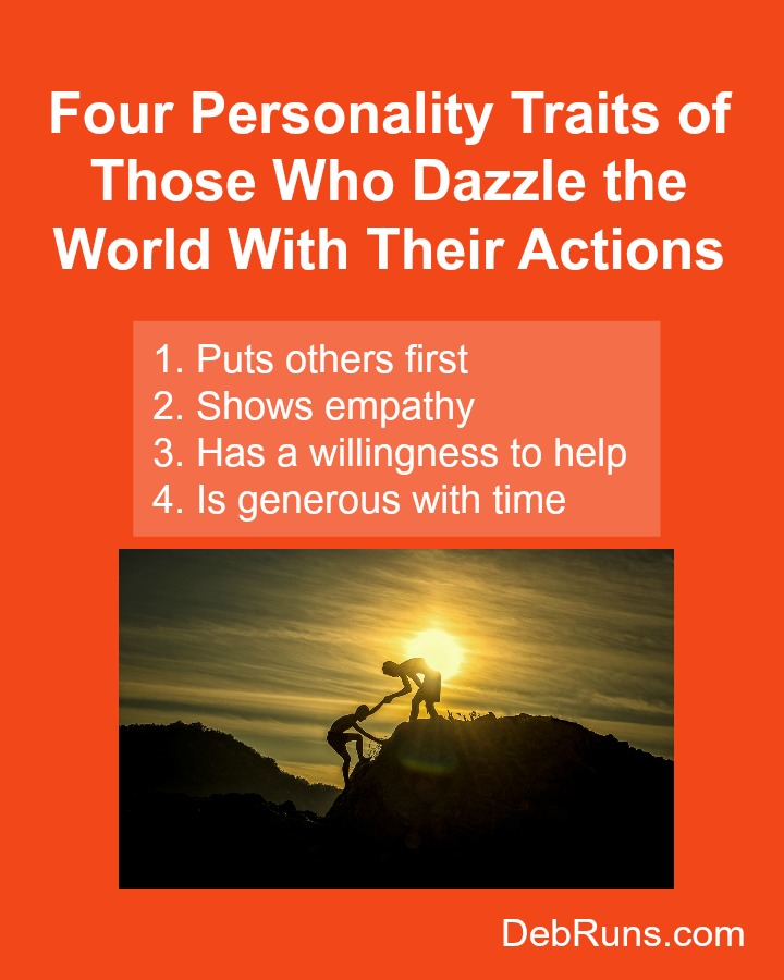 Four Personality Traits of Those Who Dazzle the World With Their Actions