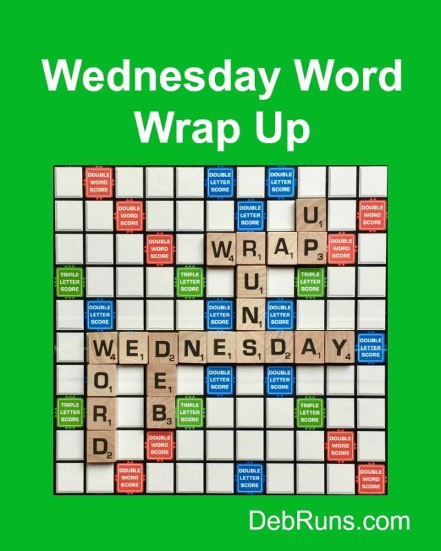 Wednesday Word Wrap Up