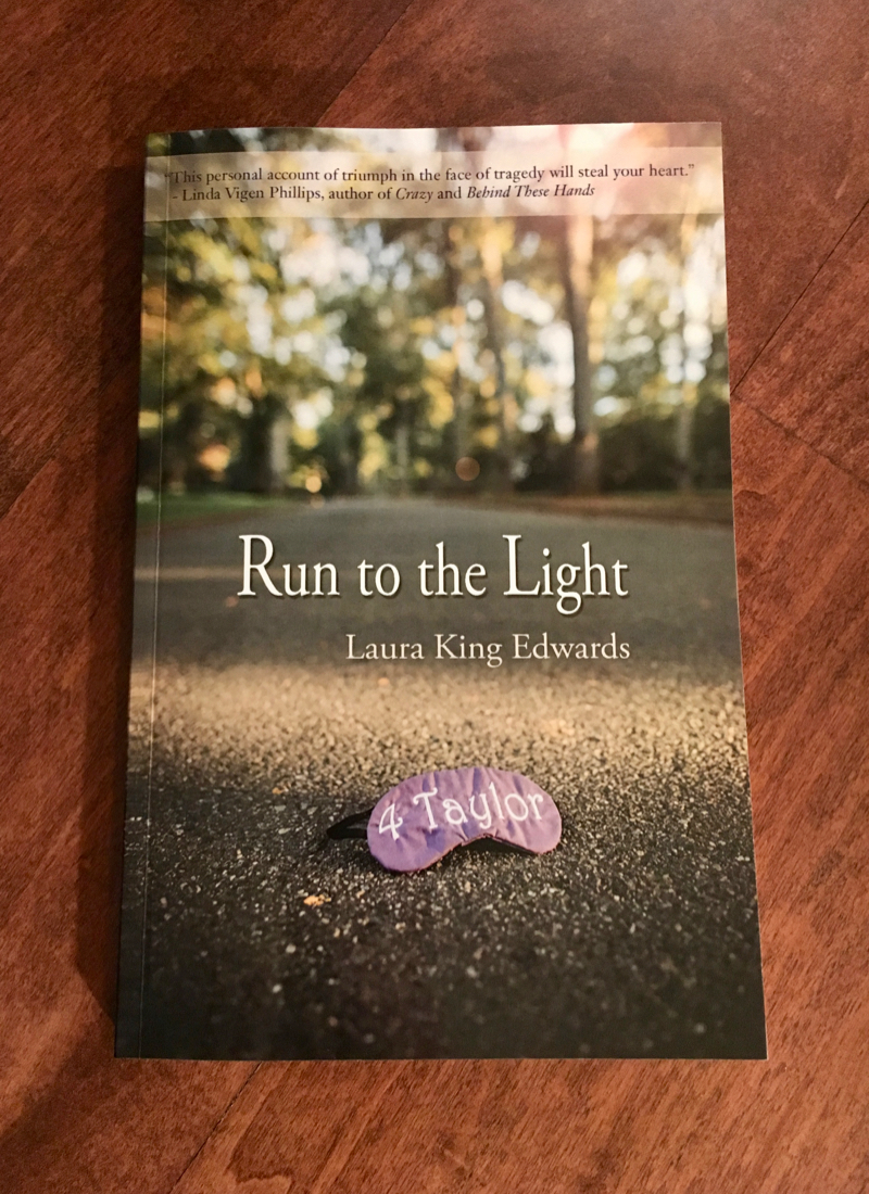 Run to the Light:  A Story of a Sister's Unfailing Love