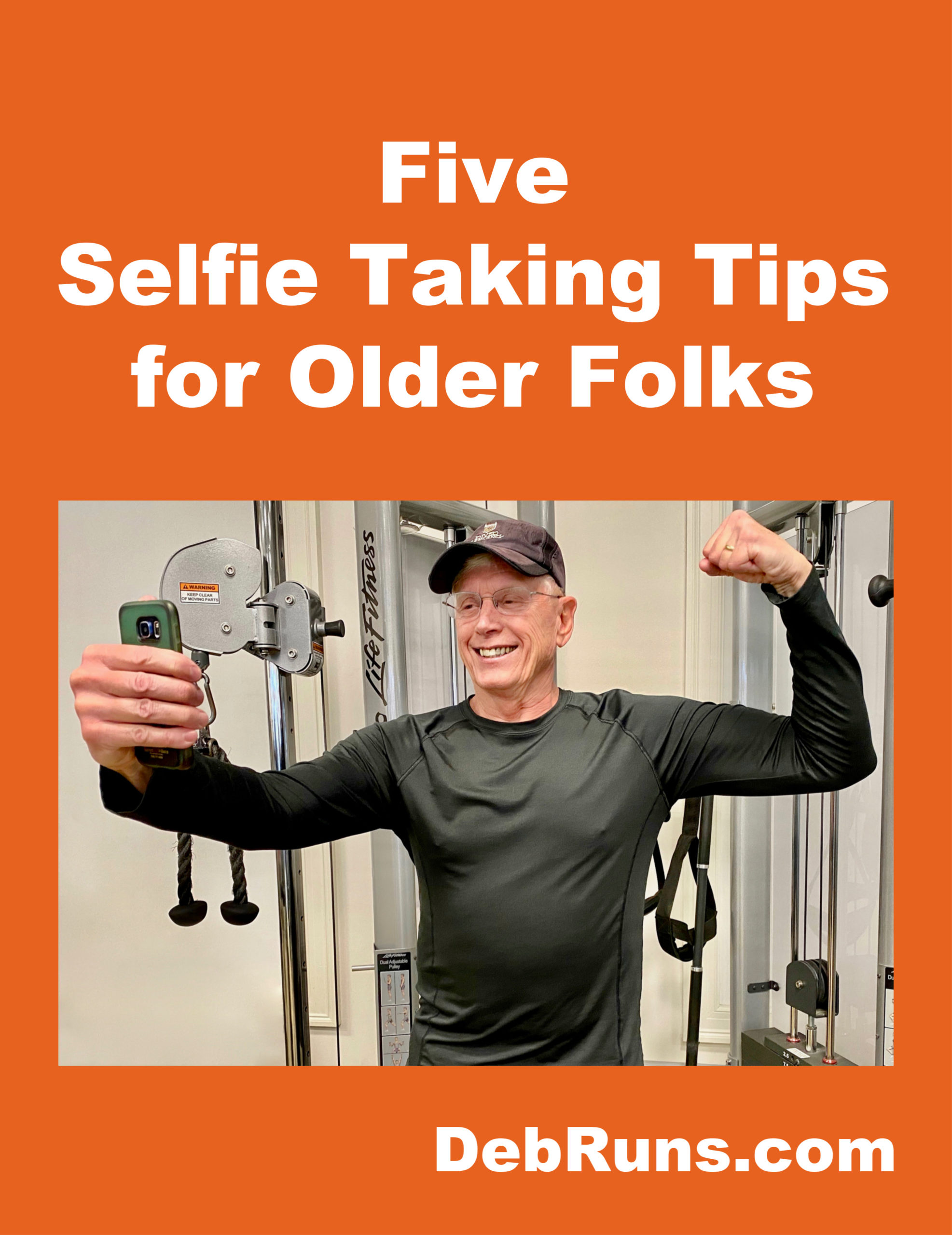 Five Selfie Taking Tips for Older Folks